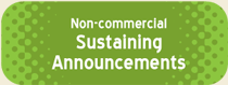 Click for Non-commercial Sustaining Announcements